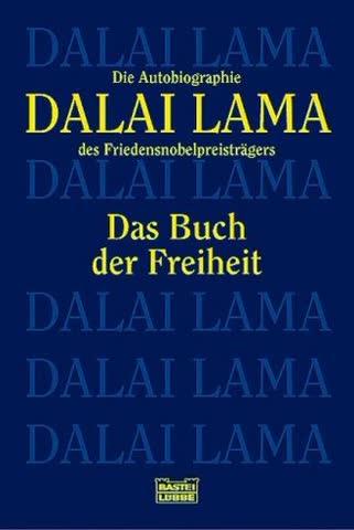 Das Buch der Freiheit: Die Autobiographie des Friedensnobelpreisträgers (Biographien. Bastei Lübbe Taschenbücher)
