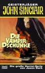 Geisterjäger John Sinclair. Die Vampir-Dschunke