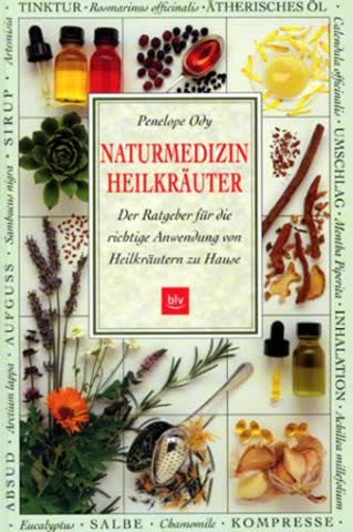 Naturmedizin Heilkräuter