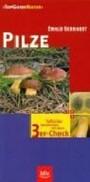 Pilze. Treffsicher bestimmen mit dem 3er-Check (TopGuideNatur)