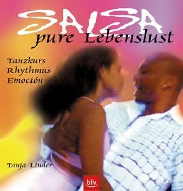 Salsa - Pure Lebenslust; Tanzkurs, Rhythmus, Emoción