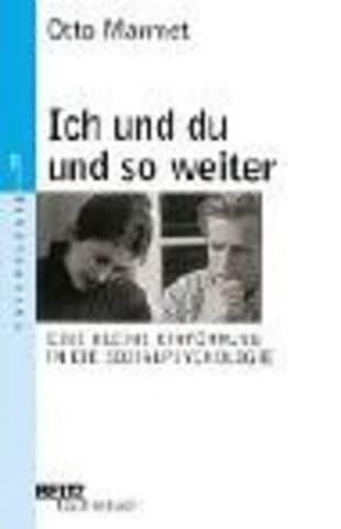 Ich Und Du Und So Weiter; Kleine Einführung In Die Sozialpsychologie. (Psychologie)