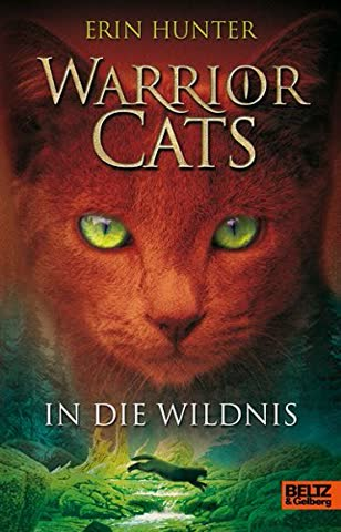 Warrior Cats 1 - In die Wildnis