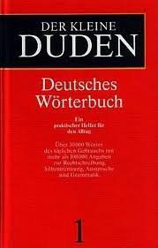 Duden. Der kleine Duden. Deutsches Wörterbuch. Ein praktischer Helfer für den Alltag: Der Kleine Duden - Deutsches Worterbuch