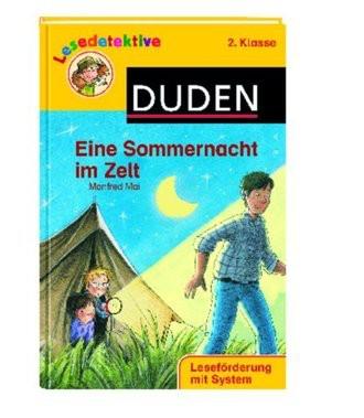 Eine Sommernacht Im Zelt; Leseförderung Mit System. 2. Klasse