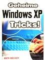 Geheime Windows XP Tricks!