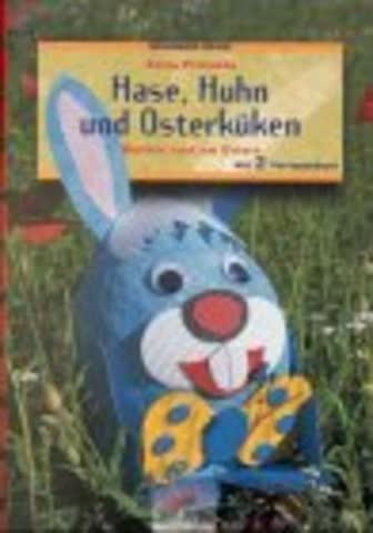 Brunnen-Reihe, Hase, Huhn und Osterküken