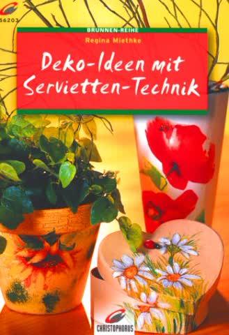 Brunnen-Reihe, Deko-Ideen mit Servietten-Technik