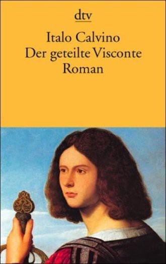Der geteilte Visconte: Roman