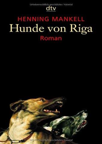 Hunde von Riga: Roman