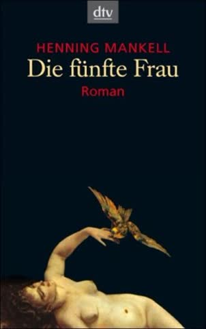 Die fünfte Frau: Roman