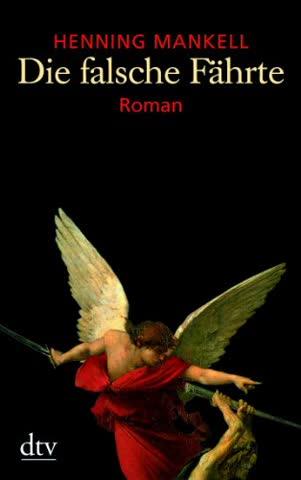 Die falsche Fährte: Roman