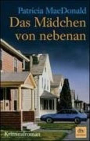Das Mädchen von nebenan: Kriminalroman