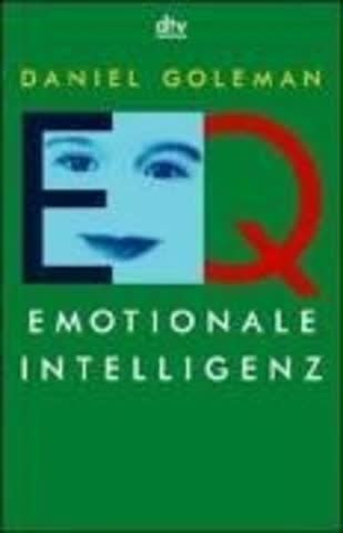 Eq. Emotionale Intelligenz; (Aktuelles)