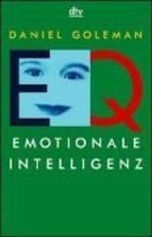 Eq. Emotionale Intelligenz; (Aktuelles)
