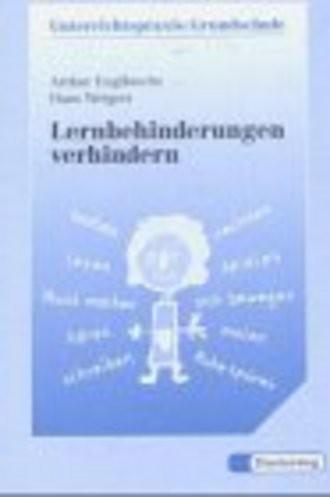 Lernbehinderungen Verhindern; Anregungen Für Eine Förderorientierte Grundschule