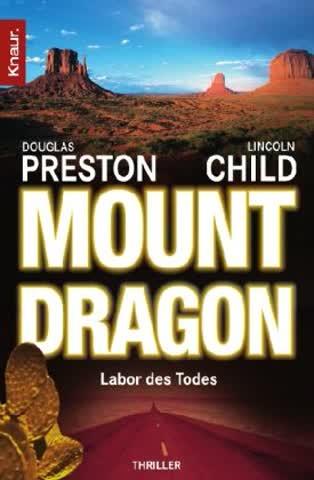 Mount Dragon, Labor des Todes