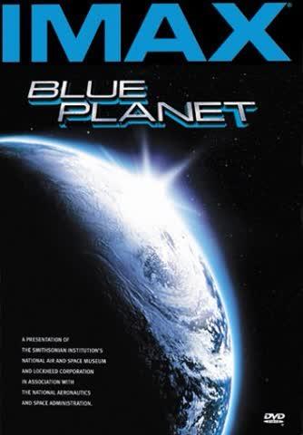 IMAX - Blue Planet