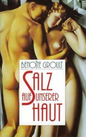 Salz auf unserer Haut: Geschenkausstattung (Knaur Taschenbücher. Romane, Erzählungen)