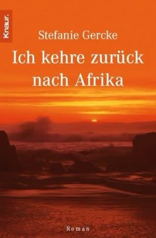 Ich Kehre Zurück Nach Afrika