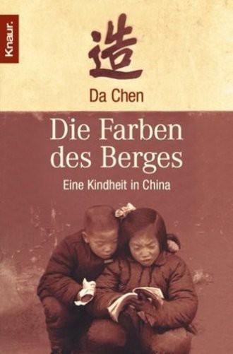 Die Farben des Berges. Eine Kindheit in China.