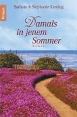 Damals in jenem Sommer