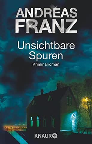 Unsichtbare Spuren; Kriminalroman