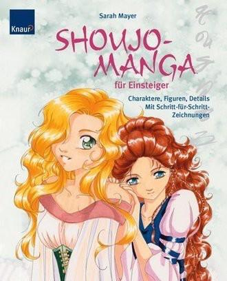 Shoujo-Mangas Für Einsteiger; Charaktere, Figuren, Details; Mit Schritt-Für-Schritt-Zeichnungen
