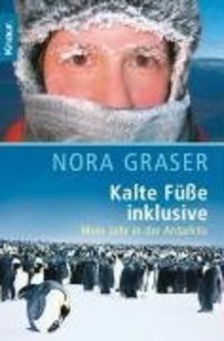 Kalte Füße inklusive: Mein Jahr in der Antarktis