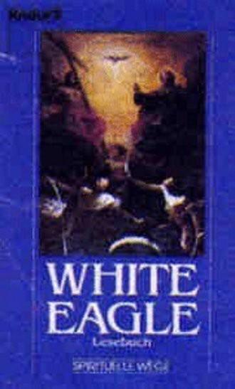White Eagle. Lesebuch