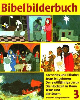 Was Uns Die Bibel Erzählt / Bibelbilderbuch 3; Zacharias Und Elisabet / Jesus Ist Geboren / Der Zwöl