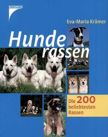 Hunderassen; Die 200 Beliebtesten Rassen
