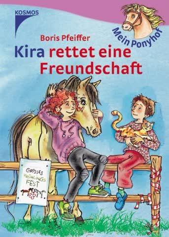 Mein Ponyhof. Kira rettet eine Freundschaft