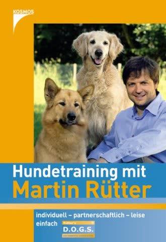 Hundetraining Mit Martin Rütter; Individuell - Partnerschaftlich - Leise - Einfach
