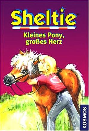 Sheltie - Kleines Pony, großes Herz. Sheltie - Das kleine Pony mit dem grossen Herz