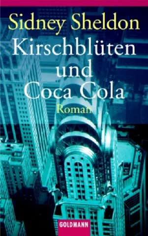 Kirschblüten und Coca-Cola: Roman (Goldmann Allgemeine Reihe)