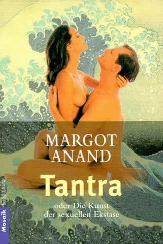 Tantra Oder Die Kunst Der Sexuellen Ekstase
