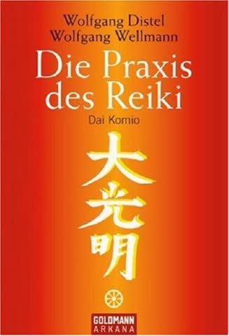 Die Praxis des Reiki: Dai Komio