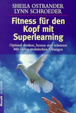 Fitneß für den Kopf mit Superlearning