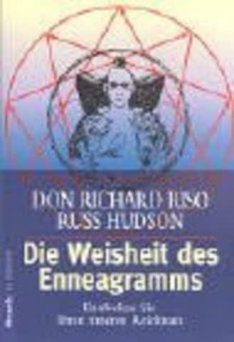 Die Weisheit Des Enneagramms; Entdecken Sie Ihren Inneren Reichtum