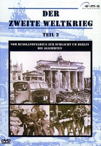 Der Zweite Weltkrieg 2: Vom Russlandfeldzug zur Schlacht um Berlin/Die Alliierten