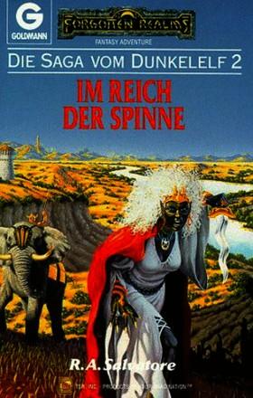 Im Reich Der Spinne; (Die Saga Vom Dunkelelf, 2)