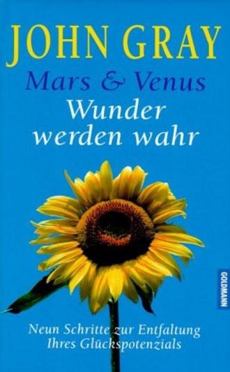 Mars & Venus, Wunder werden wahr