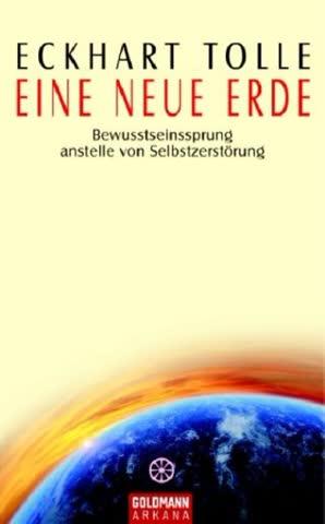 Eine Neue Erde; Bewusstseinssprung Anstelle Von Selbstzerstörung