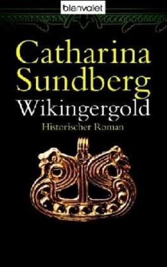 Wikingergold. Historischer Roman