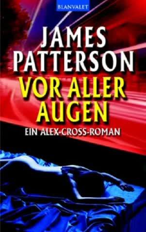 Vor aller Augen - Alex Cross (Band 9)