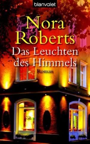 Das Leuchten Des Himmels; Roman