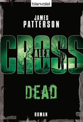 Dead - Alex Cross (Band 13)