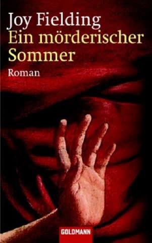 Ein mörderischer Sommer: Roman