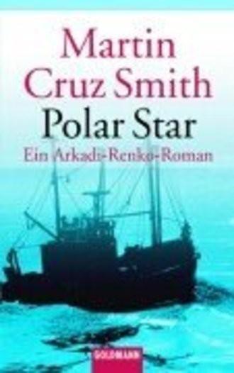 Polar Star. Ein Arkadi-Renko-Roman